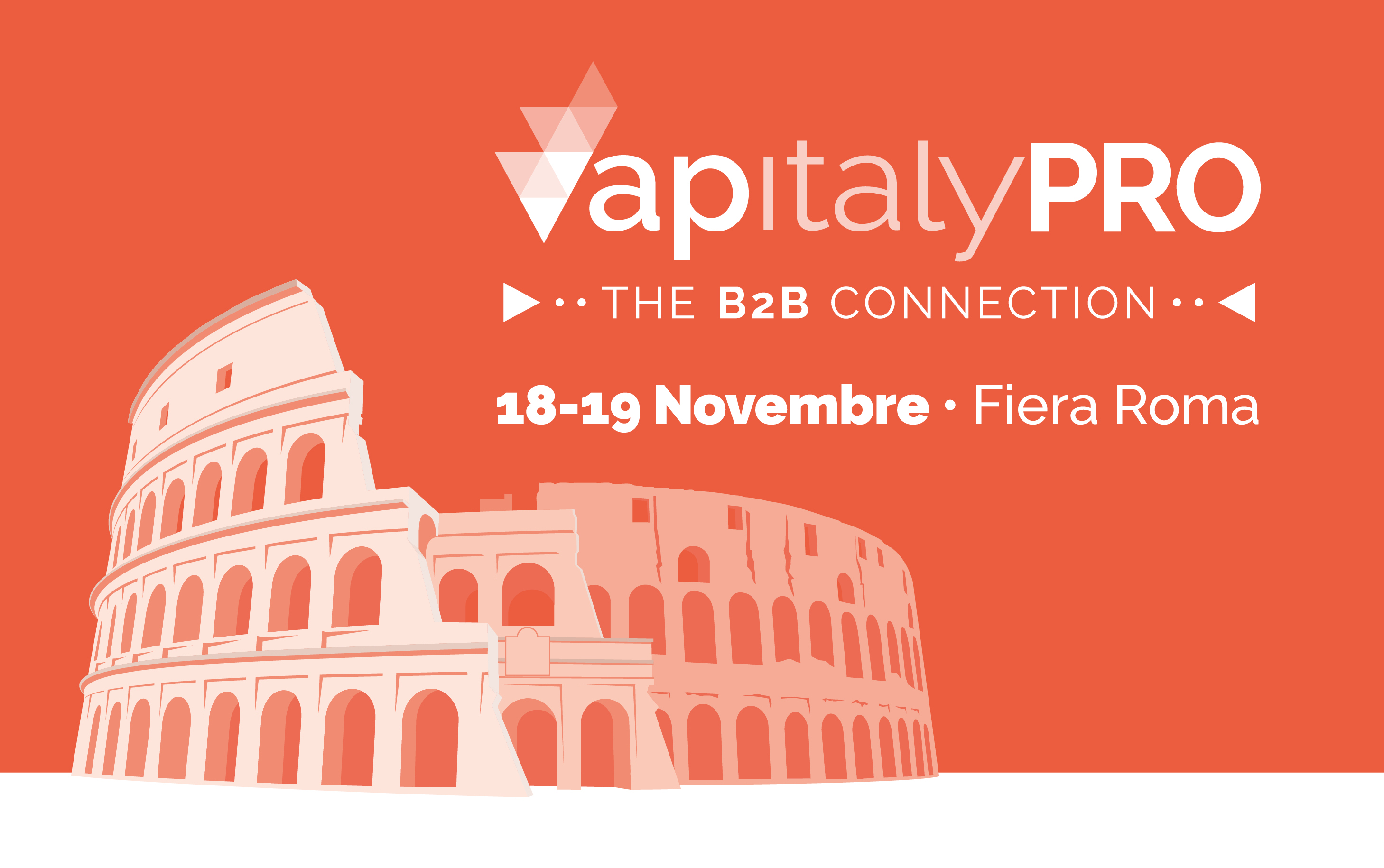 VapitalyPRO 2018: here are the official dates.  The exhibition will take place on 18th and 19th November at Fiera Roma Exhibition center (Rome, Italy).