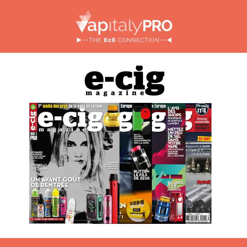 E-Cig Magazine, the french magazine dedicated to the Vaping's world will be media partner of VapitalyPRO 2018