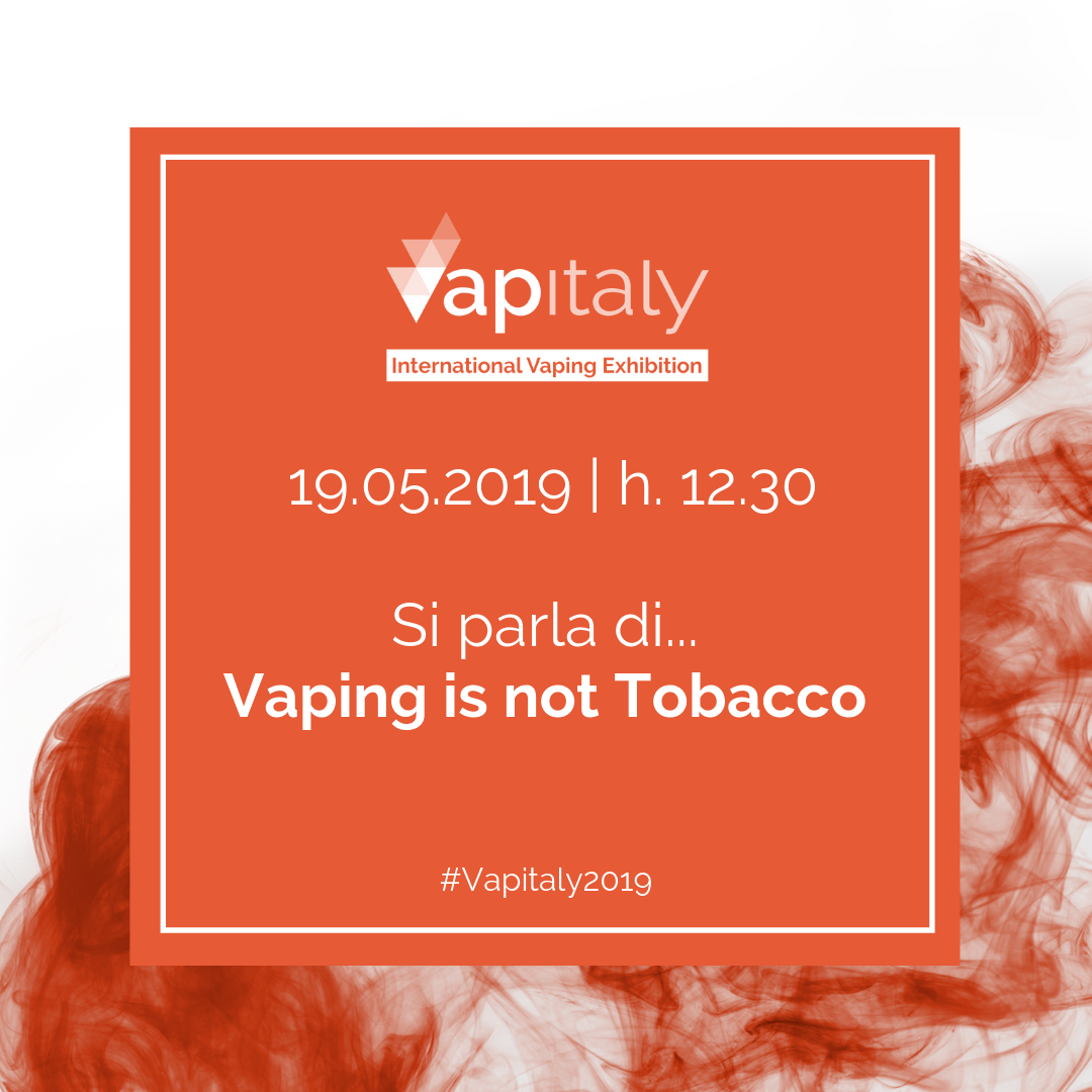 Vaping is not Tobacco: la petizione europea arriva a Vapitaly