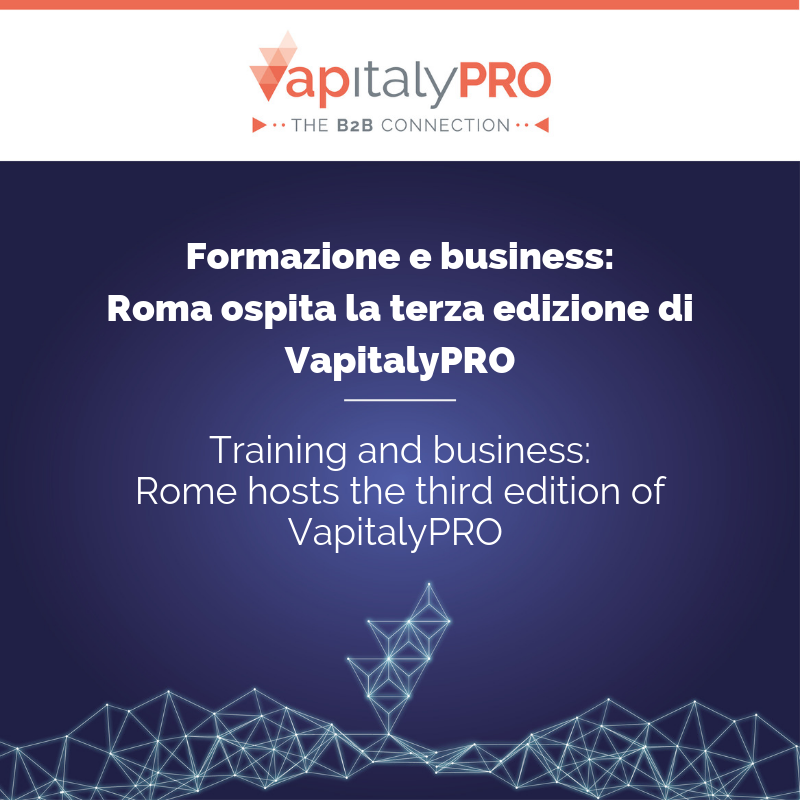 Training and business: the third edition of VapitalyPRO in Rome on 9 and 10 November