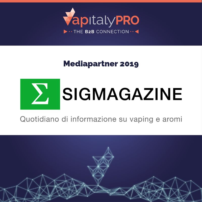 Sigmagazine, the Italian vaping magazine is media partner of VapitalyPRO 2019